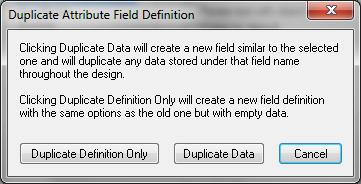 Duplicate Attribute Field Definition
